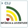 CIJ - Coordenadoria da Infância e Juventude
